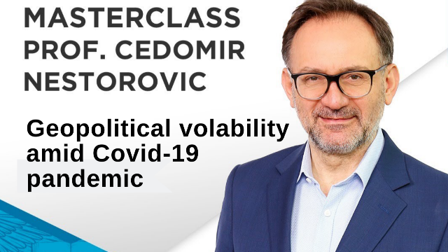 ESSEC Masterclass: Geopolitical Volatility amid COVID-19 pandemic, by Cedomir Nestorovic