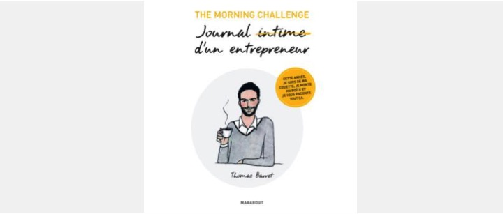 Livre : The Morning Challenge : Journal intime d'un entrepreneur